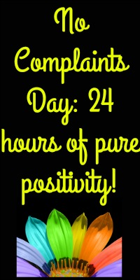 No Complaints Day Challenge: 24 Hours With No Complaining!