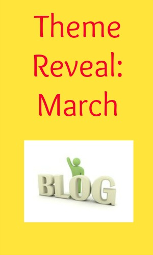 Theme Reveal: March