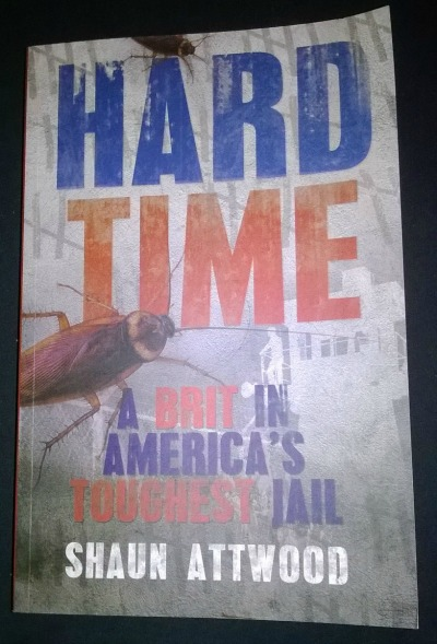 Hard Time by Shaun Attwood: Book Review