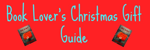 Book Lover's Christmas Gift Guide