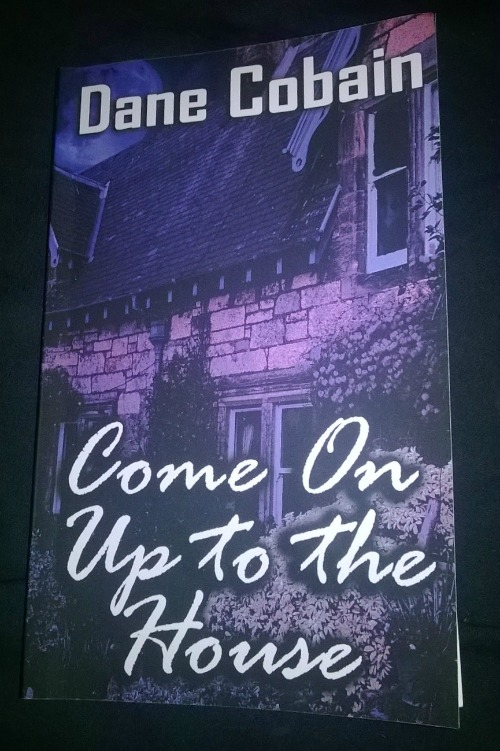 Come On Up To The House by Dane Cobain: Book Review
