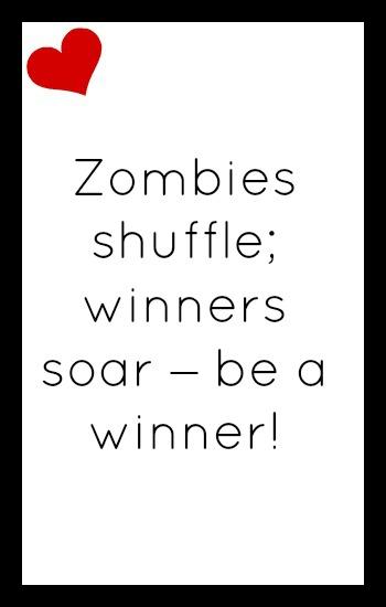 Zombies shuffle: winners soar - be a winner!