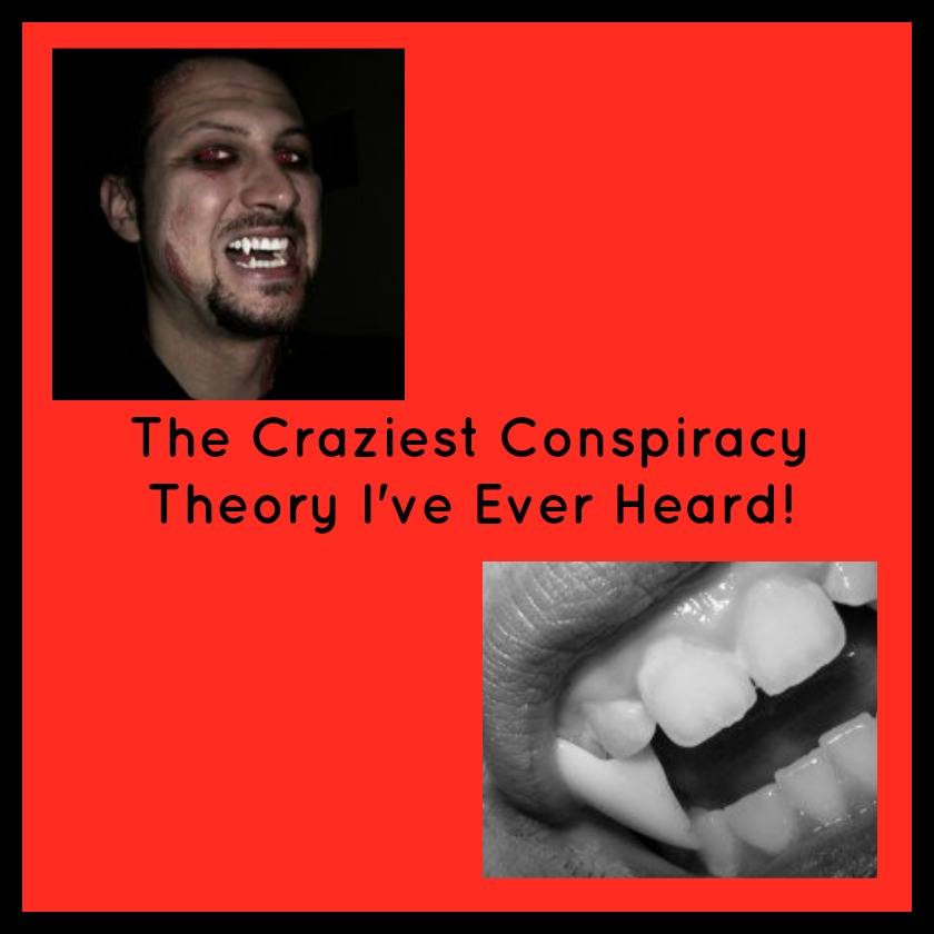 The Craziest Conspiracy Theory I've Ever Heard!