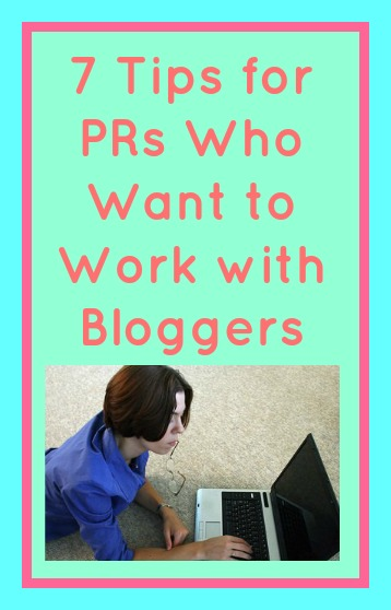 7 Tips for PRs Who Want to Work with Bloggers in pink text on a turquoise background above a woman laid on the floor typing on a laptop