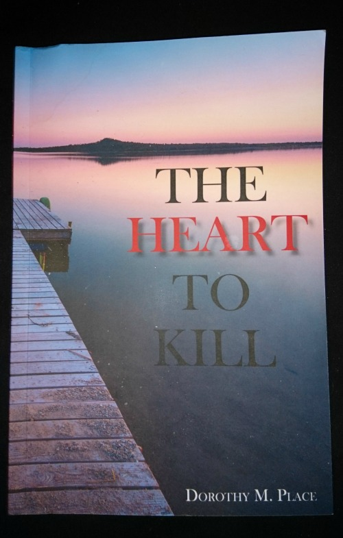 The Heart to Kill by Dorothy M Place: Book Cover