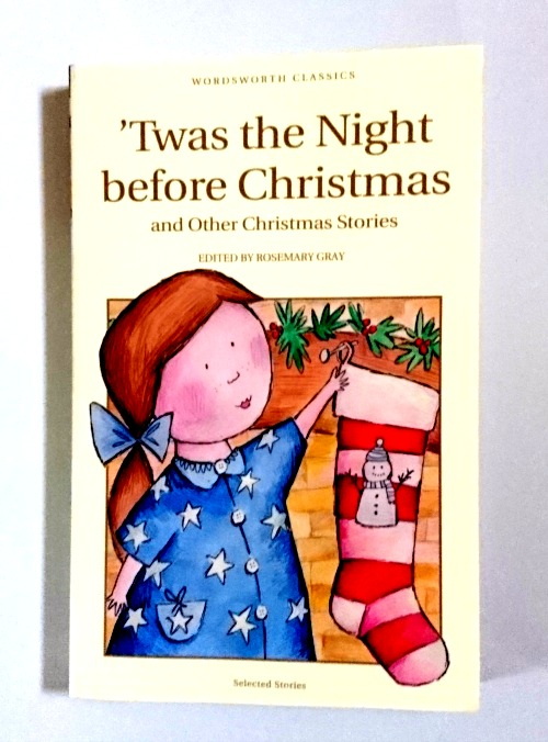 'Twas The Night Before Christmas and Other Christmas Stories edited by Rosemary Gray book cover
