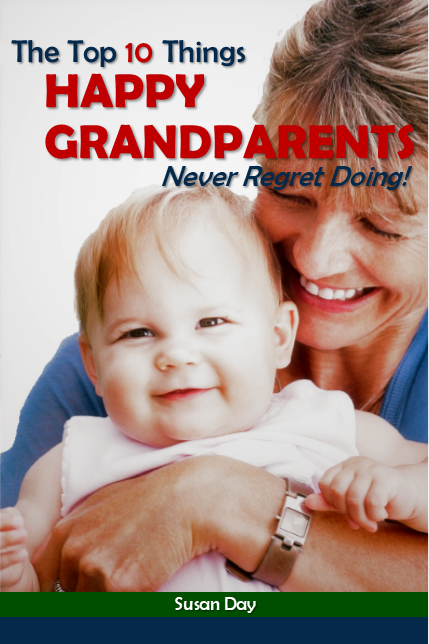 Susan Day book cover - The Top Ten Things Happy Grandparents Never Regret Doing