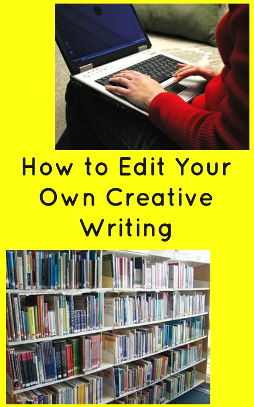 How to Edit Your Own Creative Writing