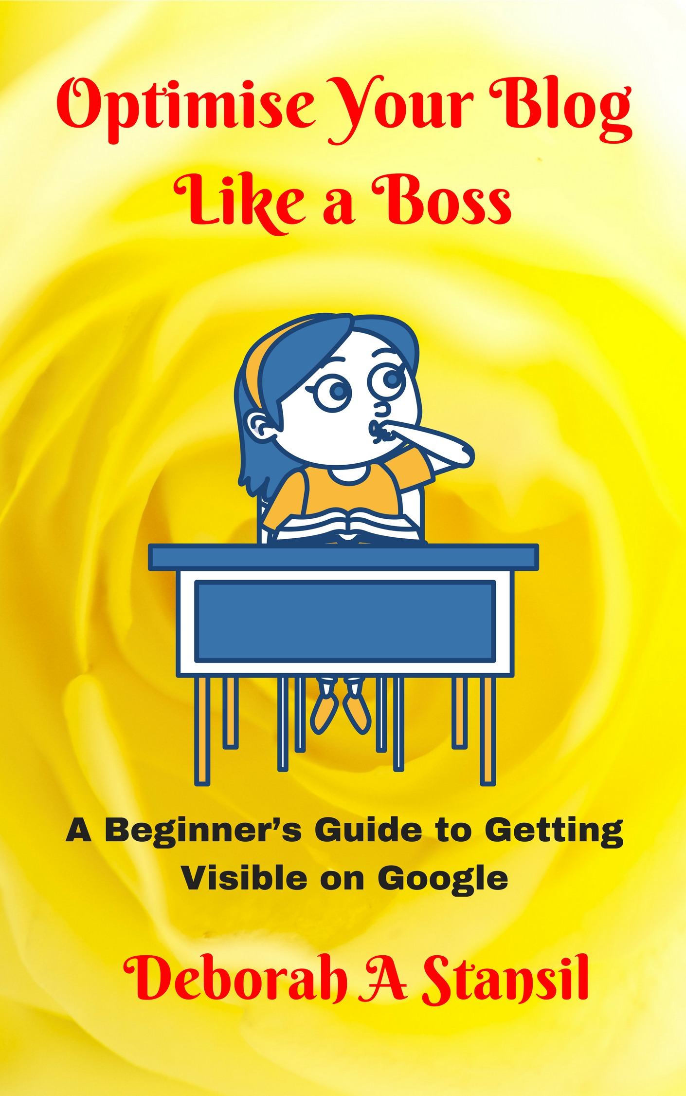 Optimise Your Blog Like a Boss book cover
